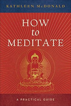 25 best tibetan buddhism images on pinterest tibetan buddhism how to meditate a practical guide find out more about the great product at fandeluxe Images