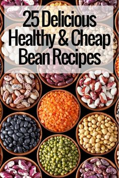 25+ Delicious, Healthy, and Cheap Bean Recipes | Thrifty Meal Planning Ideas | Vegetarian Recipes | Meals For Large Families