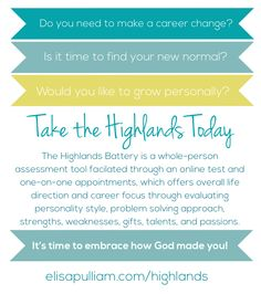 Would you like to embrace how God made you and discover His purposes for your life? Consider using the Highlands Battery as a tool in your discovery process.