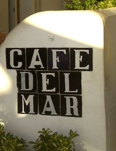 Cafe Del Mar sign.