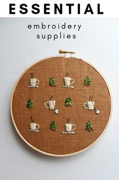 Hand embroidery tools and hand embroidery supplies that are essential to embroider!