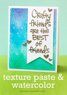 Watercolor and Texture Paste Video by Jennifer McGuire Ink