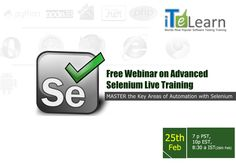"""Join us at Free 1 hour #webinar on 25th Feb 2015 at 7 p PST, 10p EST, 8:30 a IST (26th Feb) on """"Advanced #SeleniumTraining"""". It's a great chance to learn how to build a highly advanced keyword driven #automationframework using #Seleniumwebdriver with #CoreJava. Note – This is not a Beginner Level Course Training Participants are expected to have good knowledge on Selenium IDE http://www.itelearn.com/events/advanced-seleium/"""