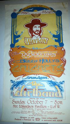 Waylon Jennings poster Seattle WA , Oct,8 1979 with The Waylors and Buddy Holly's Original Crickets Special guest The Dirt Band.