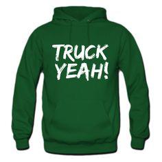 Truck Yea hoodie