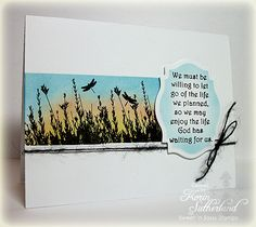 Sweet 'n Sassy Stamps sets used :Nature Silhouettes & Let Go, Let God