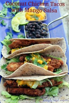 Coconut Chicken Tacos with Mango Salsa! Seriously delicious and healthy!