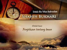 (11) Shahih Bukhari: Penjelasan tentang Iman (Ustadz Abu Yahya Badrusalam, Lc.) - YouTube Hadith, Kitab, Signs, Youtube, Shop Signs, Youtubers, Youtube Movies, Sign