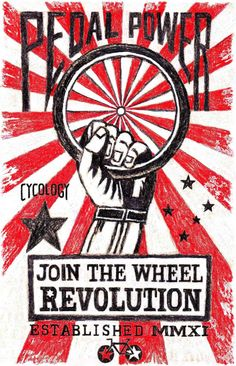 Pedal Power. Join the wheel revolution. Power to the Pedallers. Get on your bike and LIVE.
