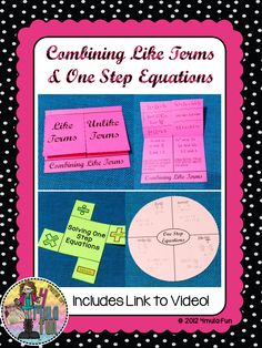 Combining Like Terms and One Step Equations Flippables, Activity and Anchor Charts- Includes link to video for teacher reference! #interactivenotebooks #math #prealgebra