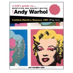 Andy Warhol Guide Explore subject matter and repetition as you and your kids learn about Andy Warhol's Marilyn Monroe, and the Vibrant Pop Art movement. History For Kids, Art History, Pop Art For Kids, Art Kids, Pop Art Movement, Cat Flowers, Art Curriculum, Art Institute Of Chicago, Andy Warhol