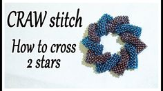 Seed Bead Tutorials - ] CRAW stitch Bead - How to cross 2 shapes together - Cubic Right Angle Weave Tutorial with beads - YouTube