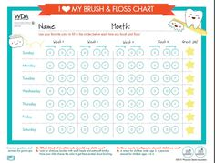 Download WDA and WIAAP Brush and floss chart http://www.wda.org/your-oral-health/baby-teeth-matter