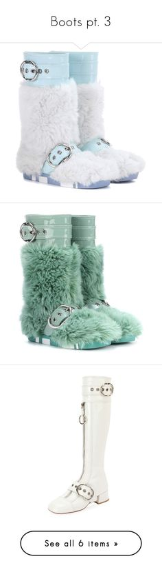 """""""Boots pt. 3"""" by buttercoco ❤ liked on Polyvore featuring shoes, boots, white, white patent leather boots, miu miu boots, faux fur boots, white patent shoes, miu miu, green and faux fur shoes"""