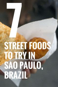 Planning to visit the adventurous Sao Paulo in Brazil No doubt you would love a good food adventure as well Check out 7 street foods that you need to try when you re in this wonderful South American country Discover your next travel adventure at Ecuador, Brasil Travel, Brazil Food, Brazil Brazil, Brazil 2016, Chile, Sao Paulo Brazil, Best Street Food, South America Travel