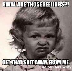Ha hahaha...that's totally me and my face..I LUVVV THIS
