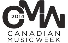 Canadian Music Week - the ultimate playlist
