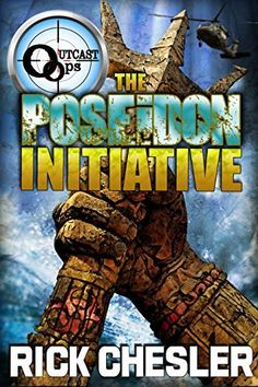 OUTCAST Ops: The Poseidon Initiative (OUTCAST Ops Book 2) by Rick Chesler, http://www.amazon.com/dp/B00MR4DWDO/ref=cm_sw_r_pi_dp_KvYdub1TFJV96 #ocean #kindle #thrillers