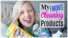 Favorite Cleaning Products| How I Clean My House