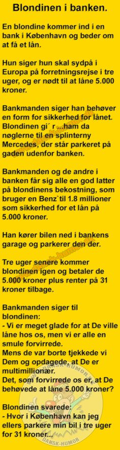 Blondinen i banken. Joke Stories, Bog, Funny Qoutes, Funny As Hell, Funny Signs, I Laughed, Have Fun, Funny Pictures, Entertaining
