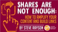 Learn how a content amplification strategy helps your content gain shares and links to build authority and drive traffic – Content Marketing Institute