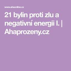 21 bylin proti zlu a negativní energii I. Learning, Psychology, Studying, Teaching, Onderwijs