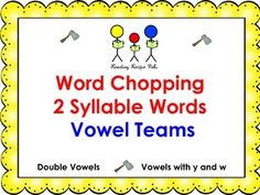 "The process of reading some of those big words needs some extra help and practice. Here are 36 two syllable words that follow double vowels and vowels with w and y. It provides practice ""chopping"" those words and word cards for fluency and automaticity."