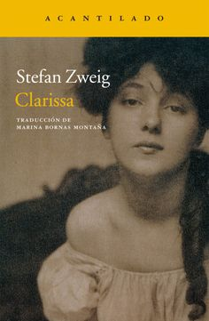Buy Clarissa by Marina Bornas Montaña, Stefan Zweig and Read this Book on Kobo's Free Apps. Discover Kobo's Vast Collection of Ebooks and Audiobooks Today - Over 4 Million Titles! Stefan Zweig, Insight, Audiobooks, Ebooks, This Book, Shit Happens, My Love, Reading, Austria