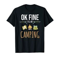 Ok gut, ich gehe Campen - zum Camping - Lustiges Camper   #campen #camper #camping #wohnwagen #lustiges #wohnmobil #tshirt  Camper Geschenkidee Camping Hacks, Go Camping, Mens Tops, Lifestyle, Travel Trailer Camping, Rv, Gifts For Campers, Funny Stuff, Camping Tricks