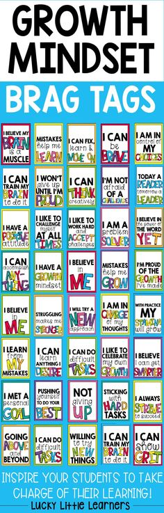 Inspire your students to take charge of their learning with these growth mindset brag tag incentives.  Brag tags included:   -Willing To Try New Things -Sticking With Hard Tasks -Not Giving Up -Pushing Yourself To Do Your Best -Going Above And Beyond -I Believe In Me -I Can Learn Anything I Desire -I Learn From My Mistakes -I Can Accomplish Anything -I Can Do Difficult Tasks -I Am In Charge Of My Thoughts -I Like To Celebrate My Own Growth -I Like To Challenge Myself At All Times -I Have A…