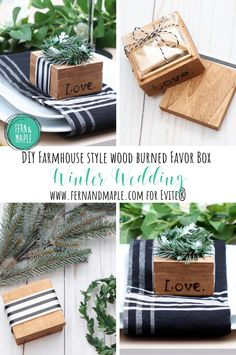 DIY Farmhouse style wood burned favor box #ad #evite #diy #weddingideas #diyideas #winterwedding #diyfavors