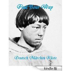 Find Your Way (Kindle, in English)
