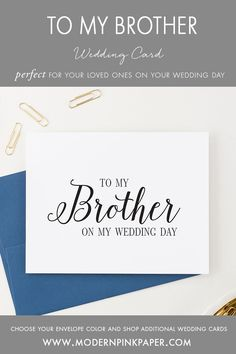 To my brother on my wedding day, to my on my wedding day, To my