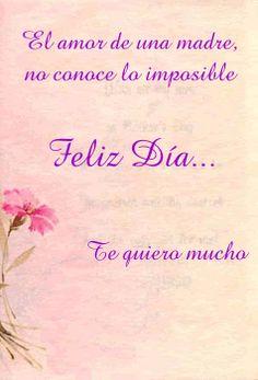 el amor de una madre no conoce lo imposible Mom Qoutes, Life Quotes, Miss Mom, Inspire Me, Tattoo Quotes, Arts And Crafts, My Love, Words, Birthday