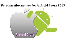 http://www.androidcrush.com/facetime-for-android/