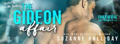 Spreading The Word With Denise&Donna: The Gideon Affair by Suzanne Halliday Cover Reveal...