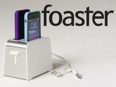 the foaster - iphone charger for the kitchen. :)