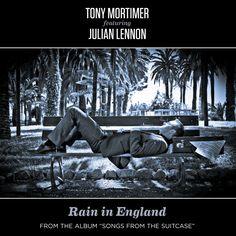 Tony Mortimer featuring Julian Lennon Rain England