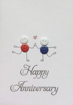 Handmade button anniversary card. Anniversary Greeting Cards, Wedding Anniversary Cards, Wedding Cards, Handmade Anniversary Cards, Aniversary Cards, Anniversary Funny, Button Cards, Congratulations Card, Handmade Birthday Cards