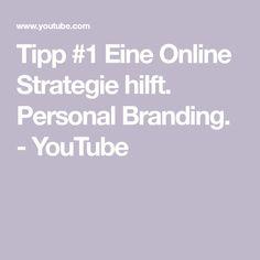 Tipp #1 Eine Online Strategie hilft. Personal Branding. - YouTube Web Design, Personal Branding, Planer, Videos, Youtube, Social Networks, First Aid, Tips, Design Web