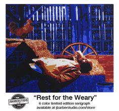 """Rest for the Weary"" serigraph www.jbarberstudio.com/store"