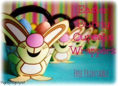 Easter Bunny Cupcake Wrappers ~ FREE Printable