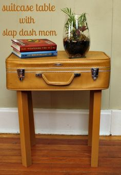 Old suitcase + some TLC = table with character :) Full tutorial here http://slapdashmom.com/diy-suitcase-table/ $16 project