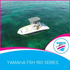 Let Dad fish while the rest of the family splash out!  Yamaha FSH 190 Series.   #Automotiveart #Yamaha #boats #familyfun #caymanislands