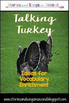 Talking Turkey--Vocabulary Enrichment Ideas for November
