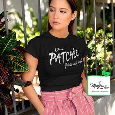 Chu Patchée ! Parle moi pas! tshirt pour femme Creation T Shirt, Raglan, You're Awesome, Quebec, Talk To Me, Black Print, Funny Tshirts, All Black, Bring It On