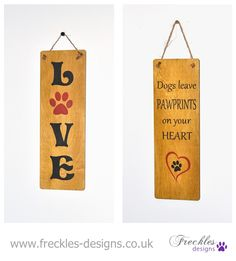 Signs which would look great in any dog lovers home.