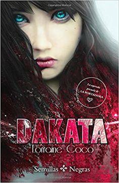 Adictabooks - Blog Literario: Lorraine Cocó - Semillas Negras 00 - Dakata #Promobooks