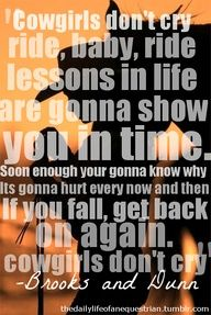 Cowgirls Don't Cry- Brooks & Dunn