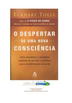 ECKHART TOLLE  O DESPERTAR  — DE UMA NOVA —  CONSCIÊNCIA .